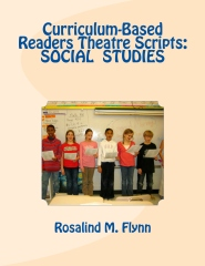 Curriculum-Based Readers Theatre Scripts: SOCIAL STUDIES