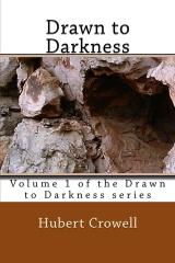Drawn to Darkness