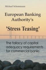 European Banking Authority's 'Stress Teasing'