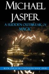 A Sudden Outbreak of Magic