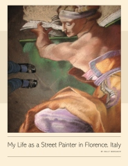 My Life as a Street Painter in Florence, Italy