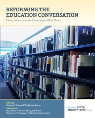 Reforming the Education Conversation
