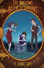 Eve Hallows and the Book of Shrieks