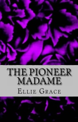 The Pioneer Madame