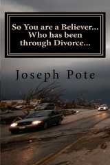 So You are a Believer... Who has been through Divorce...