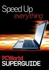 PCWorld   Speed Up Everything