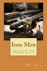 Pirates of the Narrow Seas 3: Iron Men