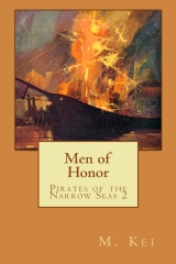 Pirates of the Narrow Seas 2 : Men of Honor