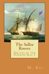 Pirates of the Narrow Seas 1 : The Sallee Rovers