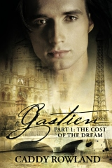 Gastien Part 1: The Cost of the Dream