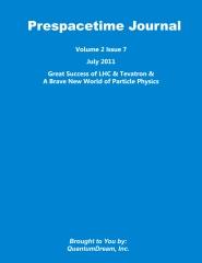 Prespacetime Journal Volume 2 Issue 7