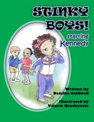 Stinky Boys: Starring Kennedy