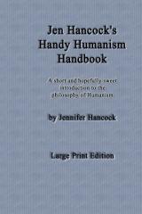 Jen Hancock's Handy Humanism Handbook - Large Print Edition