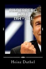 Bilderberg Club 1954 - 2011