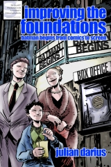 Improving the Foundations: Batman Begins from Comics to Screen