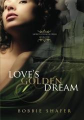 Loves Golden Dream