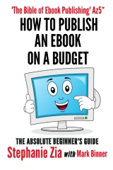 How To Publish An Ebook On A Budget - An Author's Guide