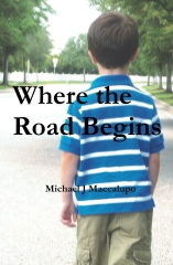 Where the Road Begins