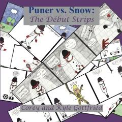 Puner vs. Snow: The Début Strips