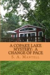 A Copake Lake Mystery:  A Change of Pace