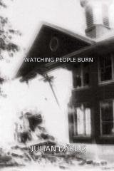 Watching People Burn