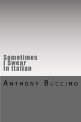 Sometimes I Swear In Italian