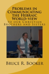 Problems in Communicating the Hebraic World-view