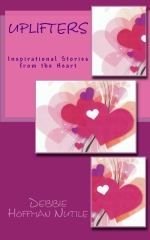 Uplifters~Inspirational Stories from the Heart
