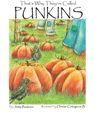 That's Why They're Called Punkins