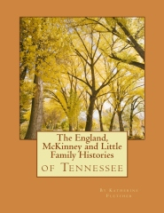 The England, McKinney and Little Family Histories