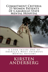 Commitment Criteria: 23 Women Patients of Camarillo State Mental Hospital