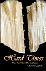Hard Times: They hurt like the dickens.