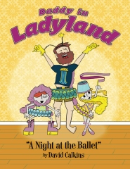 Daddy In Ladyland: A Night at the Ballet
