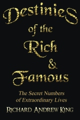Destinies of the Rich & Famous
