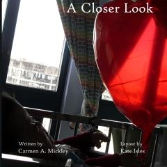 A Closer Look