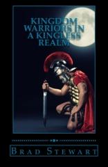 Kingdom Warriors in a Kingless Realm