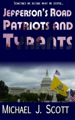 Jefferson's Road: Patriots and Tyrants