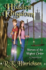 The Hidden Kingdom (A Chapter Book)