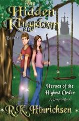 The Hidden Kingdom (A Chapter Book)