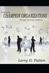 Developing Champion Organizations