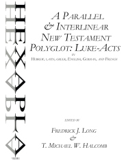 A Parallel & Interlinear New Testament Polyglot