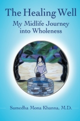 The Healing Well: My Midlife Journey into Wholeness