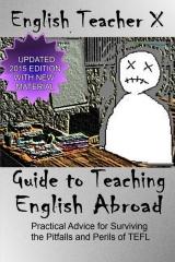 English Teacher X Guide To Teaching English Abroad
