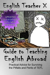 English Teacher X Guide To Teaching English Abroad