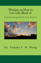 Wisdom on How to Live Life (Book 4)