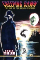 Creeping Dawn: The Rise of the Black Centipede