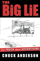 The Big Lie - the Truth about Advertising