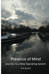 Presence of Mind:  Journey to a New Operating System