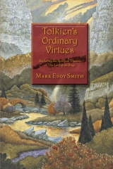 Tolkien's Ordinary Virtues