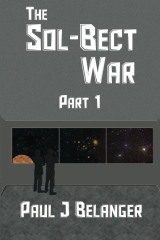 The Sol-Bect War, Part 1